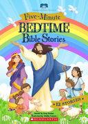 Five Minute Bedtime Bible Stories