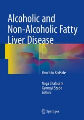 Alcoholic and Non-Alcoholic Fatty Liver Disease: Bench to Bedside