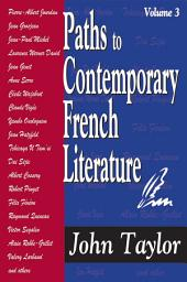 Paths to Contemporary French Literature: Volume 1