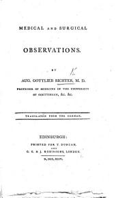 Medical and Surgical Observations ... Translated from the German [by T. Spens].