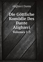 Die G ttliche Kom die Des Dante Alighieri PDF