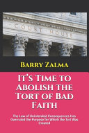 It s Time to Abolish the Tort of Bad Faith