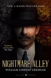 Nightmare Alley  the Rediscovered American Noir Classic PDF