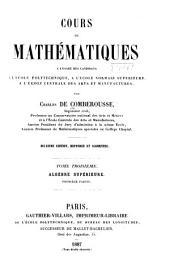 Cours de mathématiques, à l'usage des candidats à l'École polytechnique: Algèbre supérieure