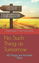 No Such Thing As Tomorrow