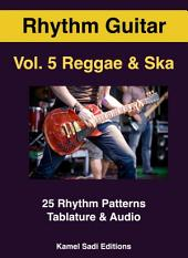 Rhythm Guitar Vol. 5: Reggae & Ska