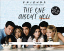 Download Friends  The One About You Book