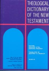 Theological Dictionary of the New Testament: Volume 8