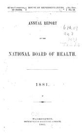 Annual Report of the National Board of Health, 1879-1885: Volume 881