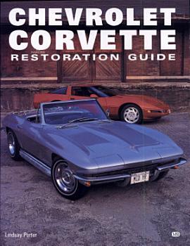 Chevrolet Corvette   Restoration Guide PDF