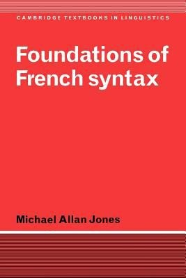 Foundations of French Syntax PDF