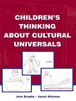 Children s Thinking About Cultural Universals PDF