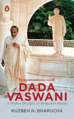 Conversations with Dada Vaswani