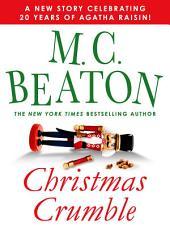 Christmas Crumble: An Agatha Raisin Short Story