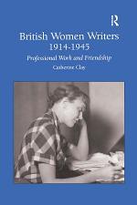 British Women Writers 1914-1945