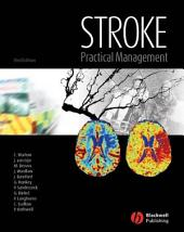 Stroke: Practical Management, Edition 3