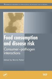 Food Consumption and Disease Risk: Consumer-Pathogen Interactions
