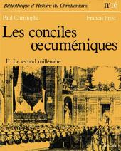 Les conciles œcuméniques -: Le second millénaire