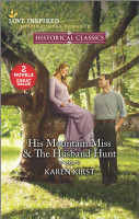 His Mountain Miss   The Husband Hunt PDF