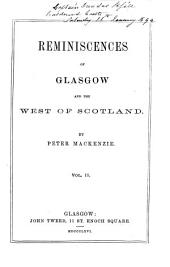 Reminiscences of Glasgow and the West of Scotland: Volume 3