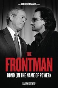 The Frontman  Bono  In the Name of Power  PDF