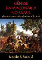 G  nese Da Ma  onaria No Brasil PDF