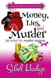 Money Lies, and Murder: Amber Fox Mysteries book #2