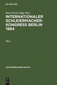 Internationaler Schleiermacher Kongre   Berlin 1984 PDF