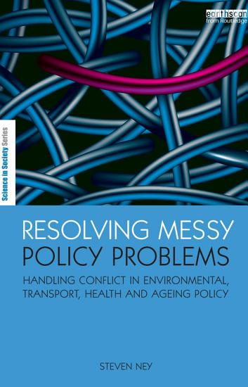 Resolving Messy Policy Problems PDF