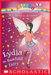 Lydia the Reading Fairy (The School Day Fairies #3)