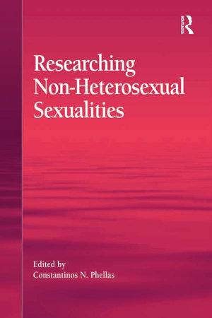 Researching Non Heterosexual Sexualities PDF