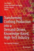 Transforming Clothing Production into a Demand driven  Knowledge based  High tech Industry PDF