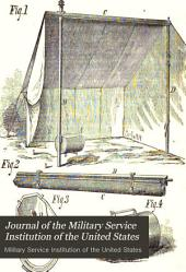 Journal of the Military Service Institution of the United States: Volume 2
