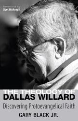 The Theology of Dallas Willard PDF