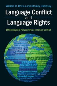 Language Conflict and Language Rights Book