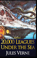 20000 Leagues Under the Sea Illustrated