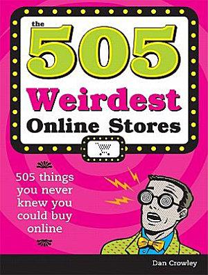 505 Weirdest Online Stores