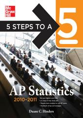 5 Steps to a 5 AP Statistics, 2010-2011 Edition: Edition 3