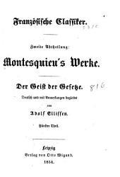 Der Geist der Gesetze: Bände 5-7