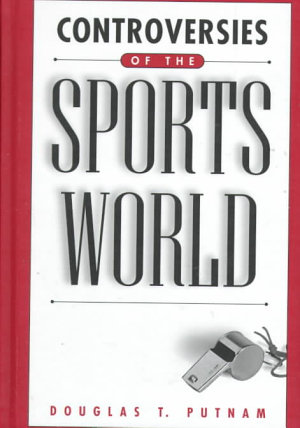 Controversies of the Sports World