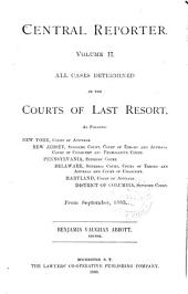 Central Reporter: All Cases Determined in the Courts of Last Resort, Volume 2