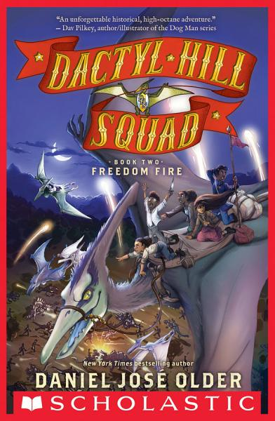 Download Freedom Fire  Dactyl Hill Squad  2  Book