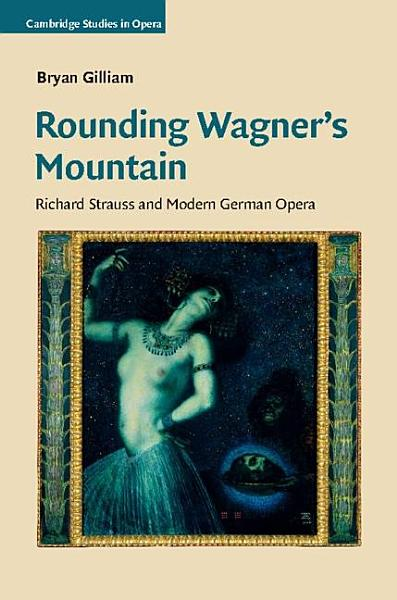 Download Rounding Wagner s Mountain Book