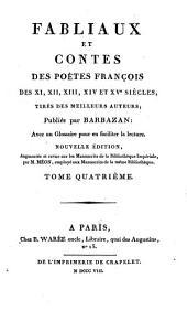Fabliaux et contes des poètes François des XIe, XIIe, XIIIe, XIVe et XVe siècles: tirés des meilleurs auteurs, Volume4