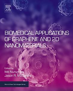 Biomedical Applications of Graphene and 2D Nanomaterials PDF