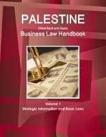 Palestine  West Bank and Gaza  Business Law Handbook Volume 1 Strategic Information and Basic Laws PDF