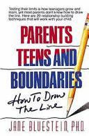 Parents  Teens and Boundaries Book
