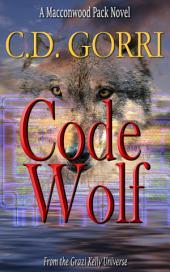 Code Wolf: A Macconwood Pack Novel