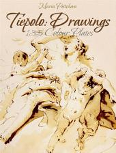 Tiepolo: Drawings 135 Colour Plates