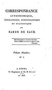 Correspondance astronomique, geographique, hydrographique et statistique du baron de Zach. Premier [-quinzième] volume: Volume9
